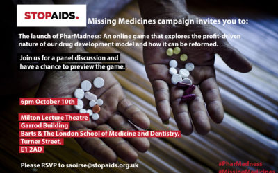 Launch of PharMADNESS – an online game that exposes the profit-driven nature of drug development.